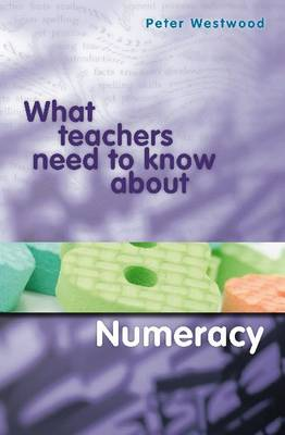 What Teachers Need to Know About Numeracy