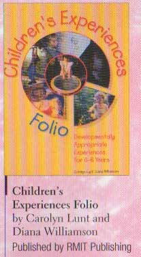 The Children's Experiences Folio: Developmentally Appropriate Experiences 0-6 Years