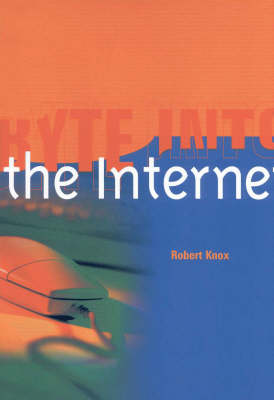Byte into the Internet