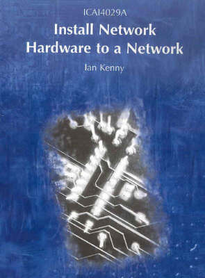 Install Network Hardware to a Network