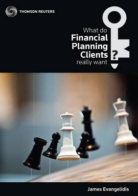 What Do Financial Planning Clients Reall