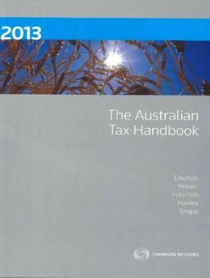 The Australian Tax Handbook 2013