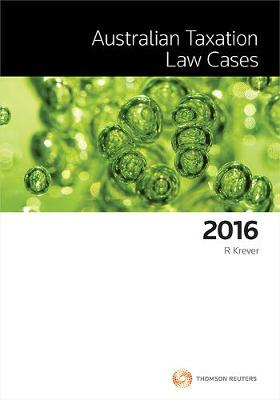 Australian Taxation Law Cases 2016