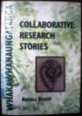 Collaborative Research Stories - Whakawhanaungatanga