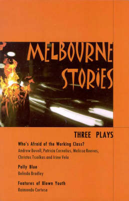 Melbourne Stories: Three Plays