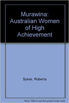 Murawina: Australian Women: Australian Women of High Achievement