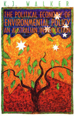 The Political Economy of Environmental Policy: An Australian Introduction