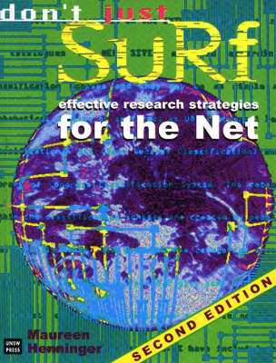 Don't Just Surf: Effective Research Strategies for the Net