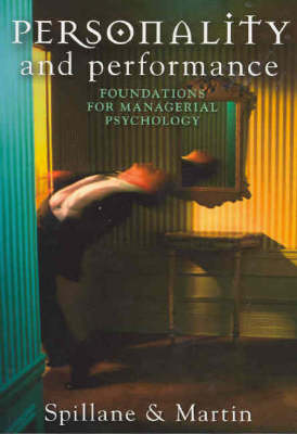 Personality and Performance: Foundations for Managerial Psychology