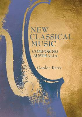 New Classical Music: Composing Australia