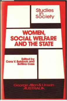 Women, Social Welfare and the State in Australia