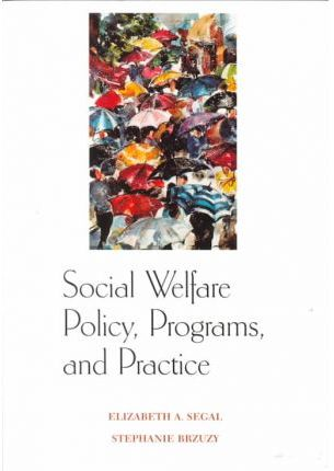 Social Welfare Policy, Programs, and Practice