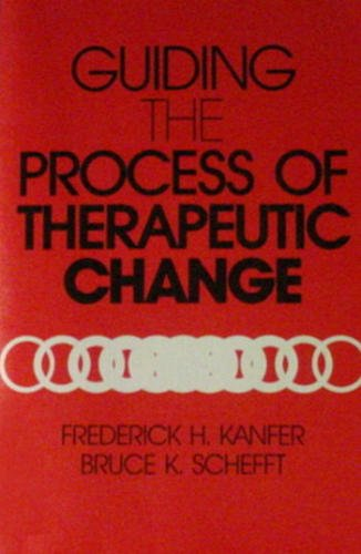 Guiding the Process of Therapeutic Change