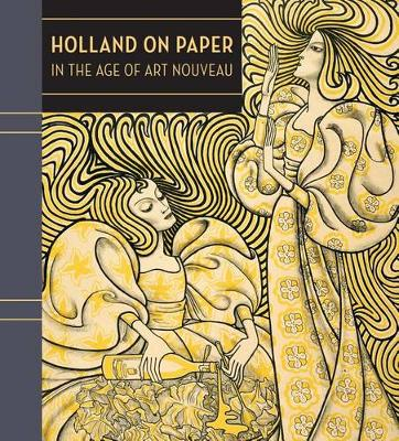 Holland on Paper in the Age of Art Nouveau