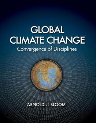 Global Climate Change: Convergence of Disciplines