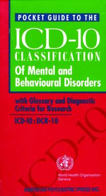 Who Pocket Guide to Classification of Mental and Behavioural Disorders: Who Pckt Gde Class Mental USA 1e