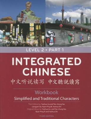 Integrated Chinese - Level 2 Part 1 Workbook (Simplified and Traditional)
