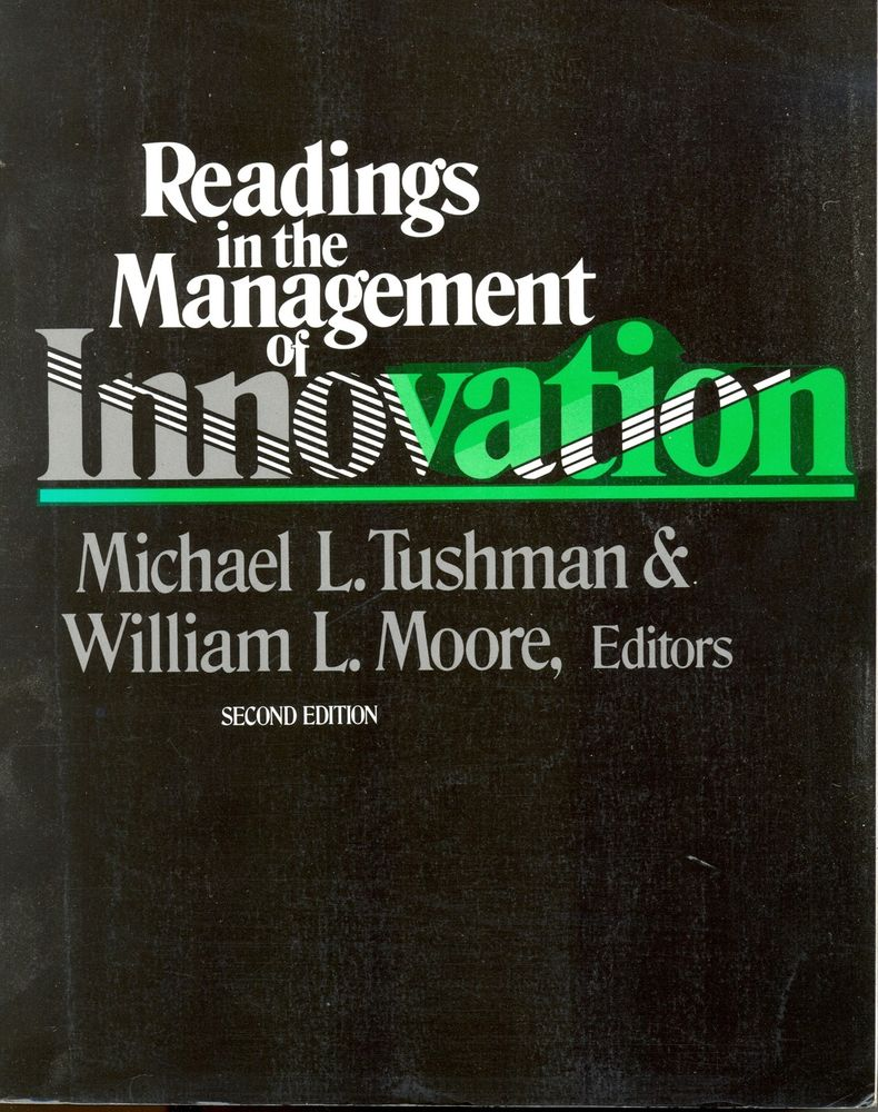 Readings in the Management of Innovation