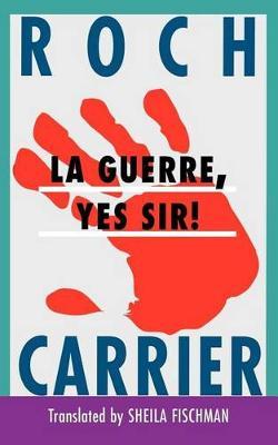 La Guerre, Yes Sir!