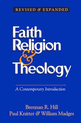 Faith, Religion and Theology: A Contemporary Introduction