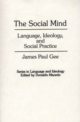The Social Mind: Language, Ideology and Social Practice