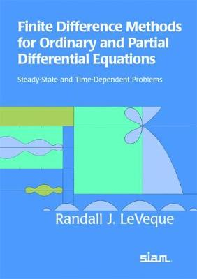 Finite Difference Methods for Ordinary and Partial Differential Equations: Steady-state and Time-dependent Problems