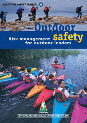 Outdoor Safety Risk Management for Outdoor Leaders