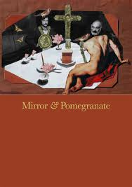 Mirror & Pomegranate: Works from the Private Archives of Andrey Tarkovsky and Sergei Parajanov