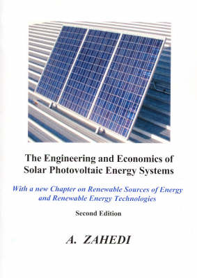 The Engineering and Economics of Solar Photovoltaic Energy Systems