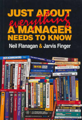 Just about Everything a Manager Needs to Know