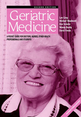 Geriatric Medicine: A Pocket Guide for Doctors, Nurses, Other Health Professionals and Students