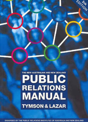 The New Australian and New Zealand Public Relations Manual