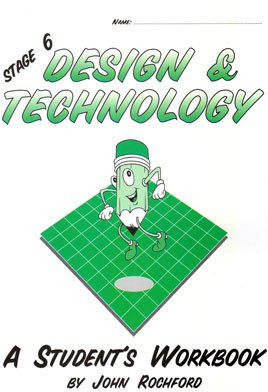 Stage 6 Design & Technology - A Student's Workbook