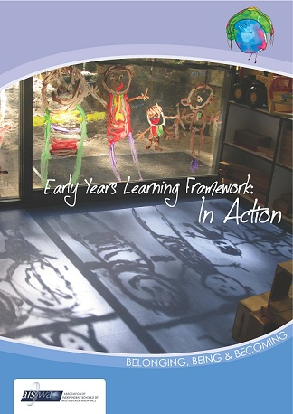 Early Year Learning Framework: In Action