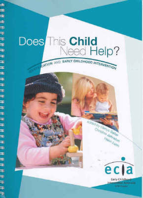 Does This Child Need Help?: Identification and Early Childhood Intervention