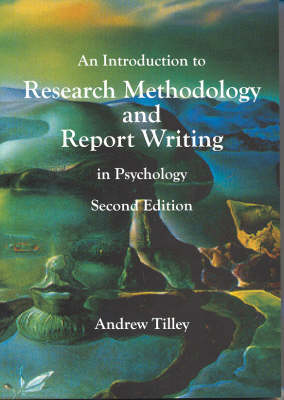 An Introduction to Research Methodology and Report Writing in Psychology
