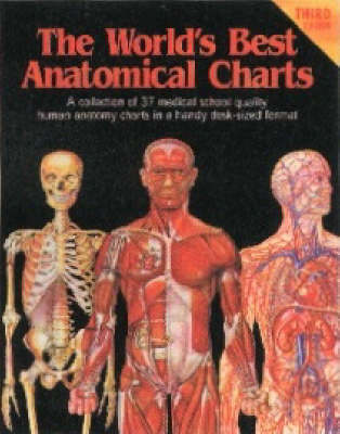 Worlds Best Anatomical Charts 3ed Collection Of 37 Charts