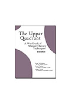 Lower Quadrant; A Workbook Of Manual Therapy Techniques