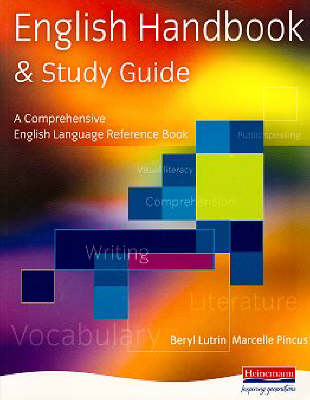 The English Handbook and Study Guide: A Comprehensive English Reference Book