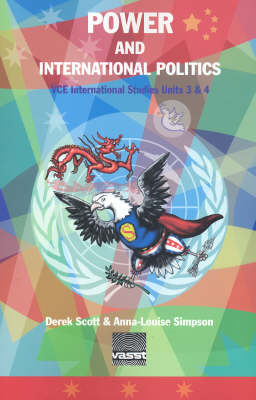 Power and International Politics: Units 3 & 4: VCE International Studies