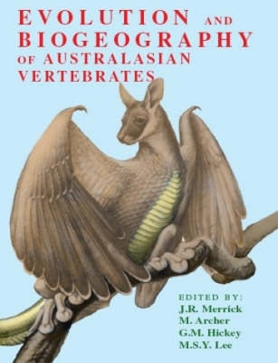 Evolution and Biogeography of Australasian Vertebrates