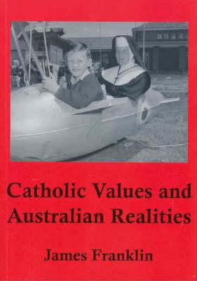 Catholic Values and Australian Realities