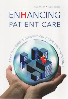 Enhancing Patient Care: A Practical Guide to Improving Quality and Safety in Hospitals