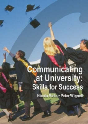 Communicating at University: Skills for Success