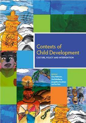 Contexts of Child Development: Culture, Policy and Intervention