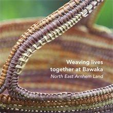 Weaving Lives Together at Bawaka