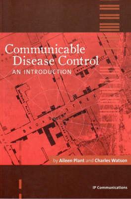 Communicable Disease Control: An Introduction