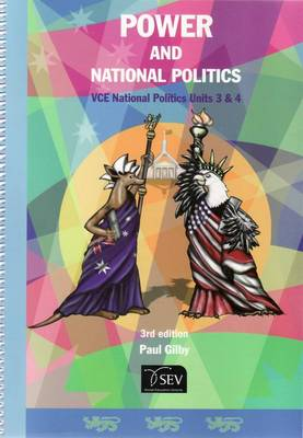 Power and National Politics: VCE National Politics Units 3 and 4