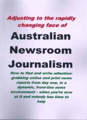 Australian Newsroom Journalism