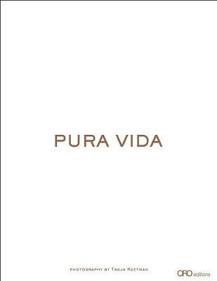 Pura Vida: Photographs by Tasja Keetman